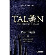 Talon Proti všem: Společenstvo draků - Kniha