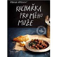 Kuchařka pro mého muže - Kniha