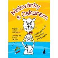 Malovánky s Oskarem: Grafomotorická cvičení pro předškoláky - Kniha