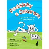 Povídánky s Oskarem: Logopedická cvičení pro předškoláky - Kniha
