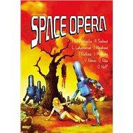 Kniha Space opera - Kniha