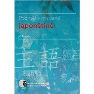 Podmět v moderní japonštině - Kniha