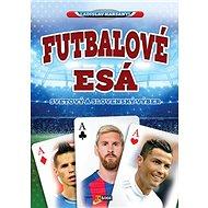 Futbalové esá: Svetový slovenský výber - Kniha