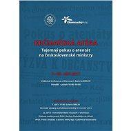 Krčmaňská aféra: Tajemný pokus o atentát na československé ministry - Kniha