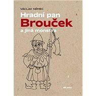 Hradní pan Brouček a jiná monstra - Kniha