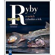 Ryby z našich rybníků a řek - Kniha