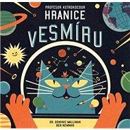 Profesor Astrokocour Hranice vesmíru - Kniha
