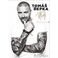 Tomáš Řepka Děkuju - Kniha