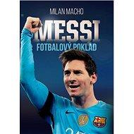 Fotbalový poklad Messi - Kniha