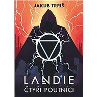 Landie Čtyři poutníci - Kniha