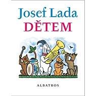 Josef Lada Dětem - Kniha