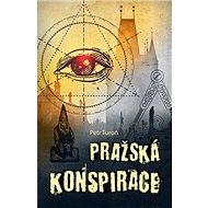 Pražská konspirace - Kniha