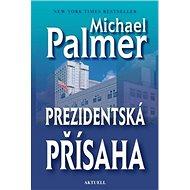 Prezidentská přísaha - Kniha