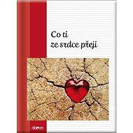 Co ti ze srdce přeji - Kniha