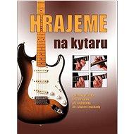 Hrajeme na kytaru - Kniha