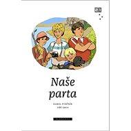 Naše parta - Kniha