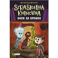 Strašidelná knihovna Duch za oponou - Kniha