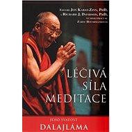 Léčivá síla meditace - Kniha