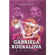 Gabriela Koukalová Miss biatlon