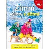 Zimní výlety s dětmi - Kniha