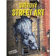 Světový street art - Kniha
