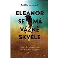 Eleanor se má vážně skvěle - Kniha