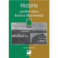 Historie zaniklé obce Bučina (Buchwald) - Kniha