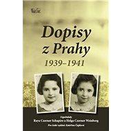 Dopisy z Prahy 1939-1941 - Kniha