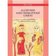 Alchymie jako hieratické umění - Kniha