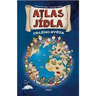 Atlas jídla celého světa - Kniha