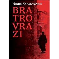 Bratrovrazi - Kniha