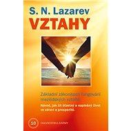 Vztahy: Základní zákonitosti fungování mezilidských vztahů - Kniha
