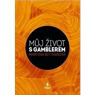 Můj život s gamblerem - Kniha