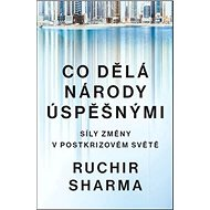 Co dělá národy úspěšnými: Síly změny v postkrizovém světě - Kniha