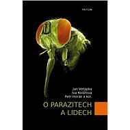 O parazitech a lidech - Kniha