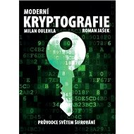 Moderní kryptografie: Průvodce světem šifrování - Kniha