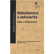Náboženství a sekularita: Zápas o veřejný prostor - Kniha