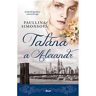 Taťána a Alexandr: Druhý díl legendární romantické ságy!