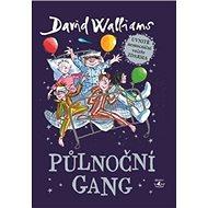 Půlnoční gang - Kniha