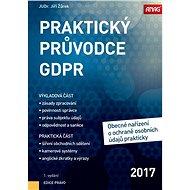 Praktický průvodce GDPR: Obecné nařízení o ochraně osobních údajů - Kniha