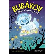 Bubákov: Bubajzlík a tajemný hrad - Kniha