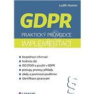 GDPR: Praktický průvodce implementací - Kniha