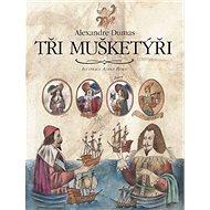 Tři mušketýři - Kniha