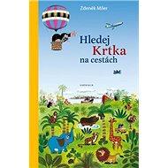 Hledej Krtka na cestách - Kniha