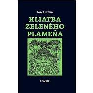 Kliatba zeleného plameňa - Kniha