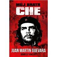Můj bratr Che - Kniha