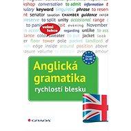 Anglická gramatika: rychlostí blesku - Kniha