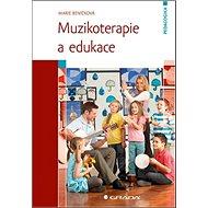 Muzikoterapie a edukace - Kniha