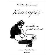 Krasopis: Naučte se psát krásně - Kniha