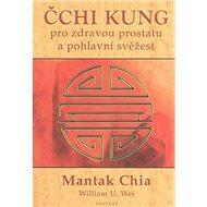 Čchi kung pro zdravou prostatu a pohlavní svěžest - Kniha